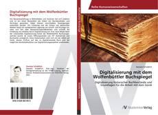 Buchcover von Digitalisierung mit dem Wolfenbüttler Buchspiegel