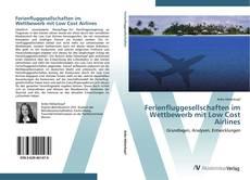 Buchcover von Ferienfluggesellschaften im Wettbewerb mit Low Cost Airlines
