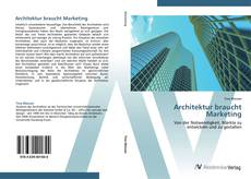 Couverture de Architektur braucht Marketing