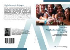 Bookcover of Alkoholkonsum in der Jugend