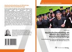 Hochschulmarketing als Mittel des externen Personalmarketings kitap kapağı