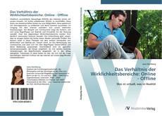 Bookcover of Das Verhältnis der Wirklichkeitsbereiche: Online - Offline