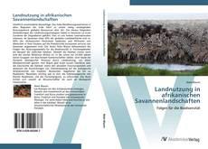 Обложка Landnutzung in afrikanischen Savannenlandschaften