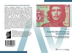 Buchcover von Guerilla-Marketing im Kulturbetrieb