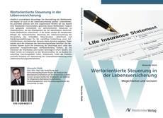 Portada del libro de Wertorientierte Steuerung in der Lebensversicherung