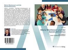 Bookcover of Maria Montessori und der Konstruktivismus