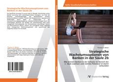 Capa do livro de Strategische Wachstumsoptionen von Banken in der Säule 2b