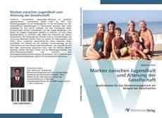 Buchcover von Marken zwischen Jugendkult und Alterung der Gesellschaft