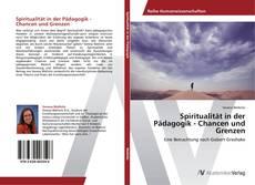 Buchcover von Spiritualität in der Pädagogik - Chancen und Grenzen