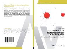 Buchcover von Täter und Opfer im deutschsprachigen Kriminalroman
