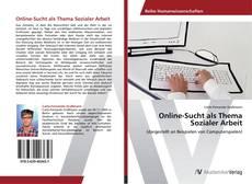 Bookcover of Online-Sucht als Thema Sozialer Arbeit
