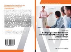 Copertina di Pädagogisches Handeln in der Personalentwicklung von Unternehmen