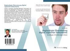 Обложка Beglaubigte Übersetzung digital signierter Dokumente
