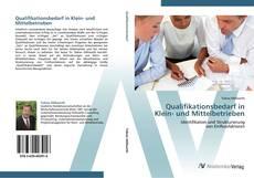 Portada del libro de Qualifikationsbedarf in Klein- und Mittelbetrieben