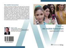 Bookcover of Die mobile Generation