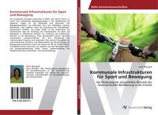 Bookcover of Kommunale Infrastrukturen für Sport und Bewegung