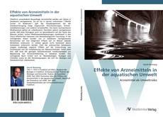 Couverture de Effekte von Arzneimitteln in der aquatischen Umwelt