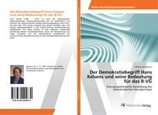 Buchcover von Der Demokratiebegriff Hans Kelsens und seine Bedeutung für das B-VG