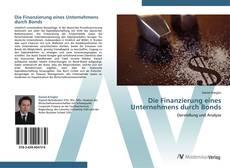 Bookcover of Die Finanzierung eines Unternehmens durch Bonds