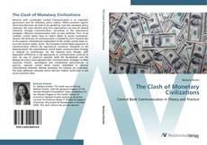The Clash of Monetary Civilizations kitap kapağı
