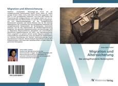 Bookcover of Migration und Alterssicherung
