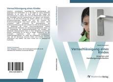 Bookcover of Vernachlässigung eines Kindes