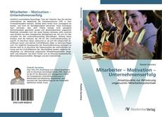 Portada del libro de Mitarbeiter – Motivation – Unternehmenserfolg