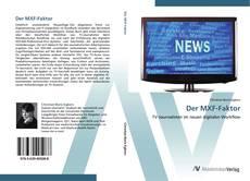 Bookcover of Der MXF-Faktor