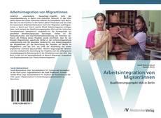 Bookcover of Arbeitsintegration von Migrantinnen