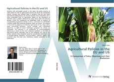 Обложка Agricultural Policies in the EU and US