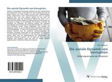 Die soziale Dynamik von Korruption kitap kapağı
