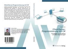 Bookcover of Client/Server-Programmierung mit C#