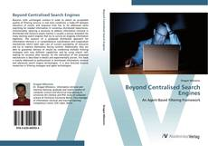 Bookcover of Beyond Centralised Search Engines