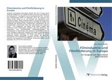 Bookcover of Filmindustrie und Filmförderung in Europa