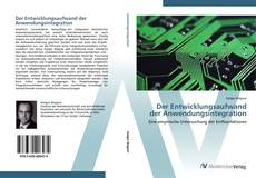 Bookcover of Der Entwicklungsaufwand der Anwendungsintegration