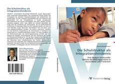 Couverture de Die Schulstruktur als Integrationshindernis