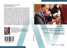 Bookcover of Der Gütetermin vor den Arbeitsgerichten