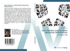 Buchcover von Zum Denken und Handeln deutscher Militäreliten