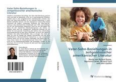 Обложка Vater-Sohn-Beziehungen in zeitgenössischer amerikanischer Literatur