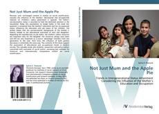 Buchcover von Not Just Mum and the Apple Pie