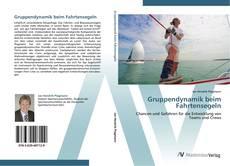 Bookcover of Gruppendynamik beim Fahrtensegeln