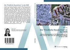 """Обложка Die """"friedliche Revolution"""" in der DDR"""