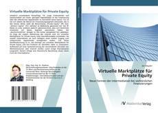 Virtuelle Marktplätze für Private Equity的封面