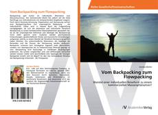 Bookcover of Vom Backpacking zum Flowpacking