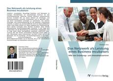 Borítókép a  Das Netzwerk als Leistung eines Business Incubators - hoz