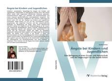 Bookcover of Ängste bei Kindern und Jugendlichen