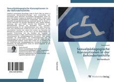 Copertina di Sexualpädagogische Konzeptionen in der Behindertenhilfe