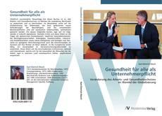 Capa do livro de Gesundheit für alle als Unternehmerpflicht