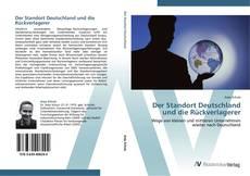 Bookcover of Der Standort Deutschland und die Rückverlagerer