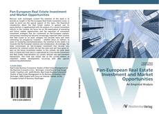 Copertina di Pan-European Real Estate Investment and Market Opportunities